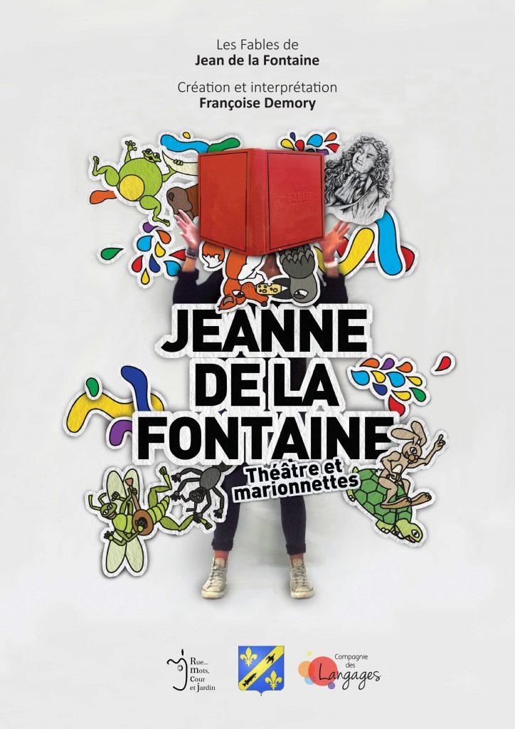 Affiche générale - Spectacle - Jeanne de la Fontaine - Compagnie des Langages