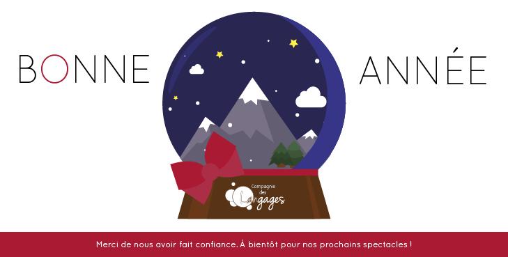 La Compagnie des Langages vous souhaitent une bonne année remplie de spectacles !